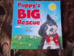 Puppy&acutes BIG Rescue детская книга на англ. яз. оригинал