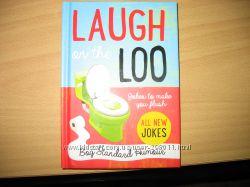 Laugh on the loo смех на стульчаке сборник шуток на англ. яз. , оригинал